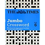 Times 2 Jumbo Crossword 6: 60 of the World's Biggest Puzzles from the Times 2by John Grimshaw