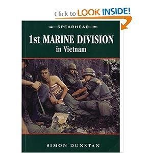 1st Marine Division in Vietnam (Spearhead) Simon Dunstan