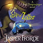 The Eye of Zoltar: The Last Dragonslayer, Book 3 | Jasper Fforde
