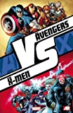 img - for Avengers vs. X-Men: Vs. book / textbook / text book
