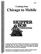 Cruising From Chicago to Mobile (Skipper…