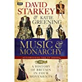 David Starkey's Music and Monarchy (Hardcover)