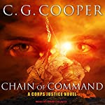 Chain of Command: Corps Justice Series, Book 9 | C. G. Cooper