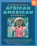 An Illustrated Treasury of African American Read-Aloud Stories: More than 40 of the Worlds Best-Loved Stories for Parent and Child to Share