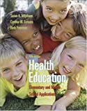 img - for Health Education Elementary & Middle School Applications, 5TH EDITION book / textbook / text book