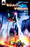 H. G. Wells The War of the Worlds: The Graphic Novel (Campfire Graphic Novels)