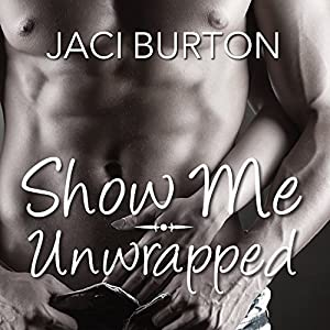 Show Me/Unwrapped Audiobook