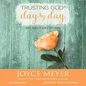 Trusting God Day by Day: 365 Daily Devotions | [Joyce Meyer]