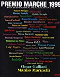 echange, troc aa.vv. - Premio Marche 1999. Biennale d'arte contemporanea. Rassegna nazionale.