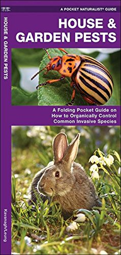 house-garden-pests-how-to-organically-control-common-invasive-species-pocket-naturalist-guide-series