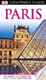 Alan Tillier DK Eyewitness Travel Guide: Paris