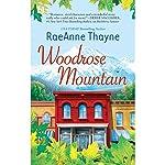 Woodrose Mountain: Hope's Crossing, Book 2   RaeAnne Thayne