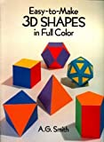 Easy to Make Shapes in Full Color (0486259315) by Smith, A. G.