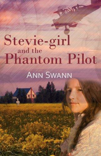 Ann Swann - Stevie-girl and the Phantom Pilot (The Phantom Series Book 1)