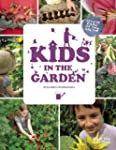 Kids in the Garden: Growing Plants fo...