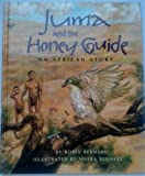 img - for Juma and the Honey-Guide: An African Story book / textbook / text book