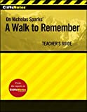 "Cliffsnotes on Nicholas Sparks' ""A Walk to Remember"""