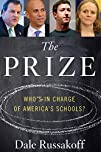 The Prize: Who's in Charge of America…