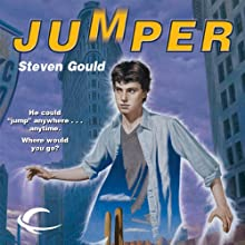 Jumper (       UNABRIDGED) by Steven Gould Narrated by Macleod Andrews