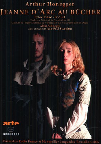 Arthur Honegger - Jeanne d'Arc au Bucher [DVD] [2007]
