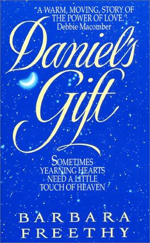 Daniel's Gift, BARBARA FREETHY