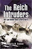 Image of The Reich Intruders: RAF Light Bomber Raids in World War II
