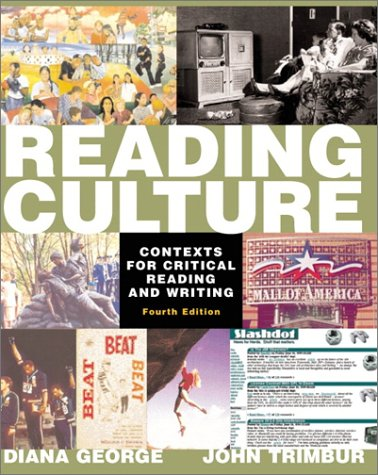 Reading Culture: Contexts for Critical Reading and Writing (4th Edition)