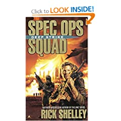 Spec Ops Squad: Deep Strike by Rick Shelley
