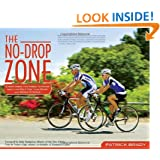 The No-Drop Zone: Everything You Need to Know about the Peloton, Your Gear, and Riding Strong