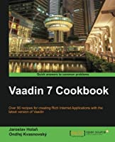 Vaadin 7 Cookbook Front Cover