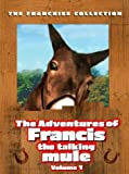 Cover art for  The Adventures of Francis the Talking Mule, Vol. 1 (Francis the Talking Mule / Francis Goes to the Races / Francis Goes to West Point / Francis Covers the Big Town)