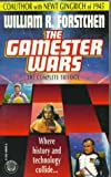 The Gamester Wars: The Complete Trilogy (0345400496) by Forstchen, William R.
