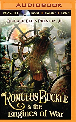 Romulus Buckle & the Engines of War (The Chronicles of the Pneumatic Zeppelin) (Luke Preston compare prices)