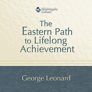 The Eastern Path to Lifelong Achievement Speech