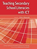 img - for Teaching Secondary School Literacies with ICT (Learning & Teaching with Information & Communications Technology) book / textbook / text book