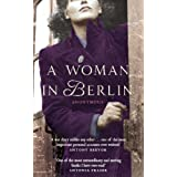 A Woman in Berlin: Diary 20 April 1945 to 22 June 1945by Hans Magnus EnzensBerger