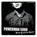 Destroy What You Enjoyby Powerman 5000