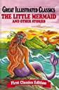 The Little Mermaid and Other Stories (Great Illustrated Classics)