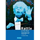 "Rattle at the Door. Sir Simon Rattle und die Berliner Philharmoniker 2002 bis 2008von ""Angela Hartwig"""