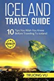Iceland Travel Guide: 10 tips You wish You Knew Before Traveling To Iceland