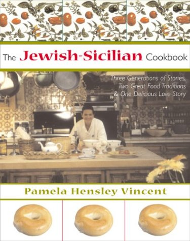 Jewish Sicilian Cookbook by Pamela Hensley Vincent
