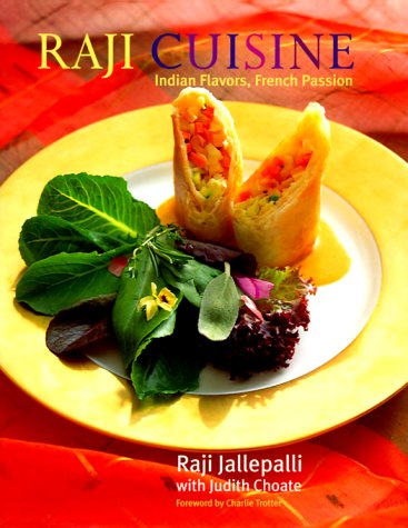 Raji Cuisine : Indian Flavors, French Passion PDF