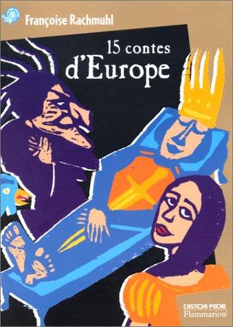 15 [Quinze] contes d'Europe