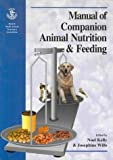 img - for BSAVA Manual of Companion Animal Nutrition & Feeding: book / textbook / text book