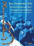 Die Gitarren AG, m - Audio-CD - Jens Kienbaum, Hans-Werner Huppertz