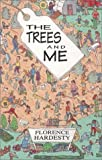 img - for The Trees & Me book / textbook / text book
