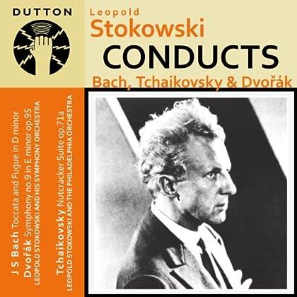 Stokowski Conducts Bach, Tchaikovsky & Dvorák by Leopold Stokowski, Various and Philadelphia Orchestra  (2010) - Import coupons 2015