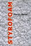 img - for By Evelyn Reilly Styrofoam [Paperback] book / textbook / text book