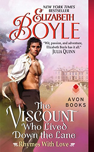 Elizabeth Boyle - The Viscount Who Lived Down the Lane: Rhymes With Love