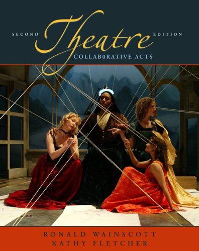 Theatre: Collaborative Acts (2nd Edition)